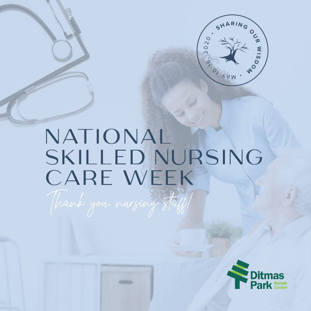 Celebrating National Skilled Nursing Care Week